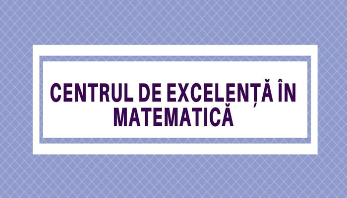 Centrul de excelentă în matematică